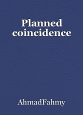 Planned coincidence
