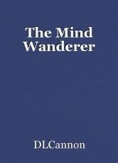 The Mind Wanderer