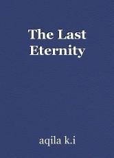 The Last Eternity