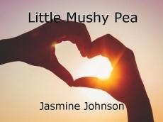 Little Mushy Pea