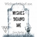 Wishes behind me