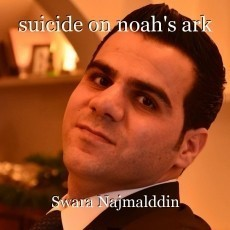 suicide on noah's ark