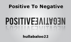 Positive To Negative