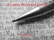 A Letter From the Union