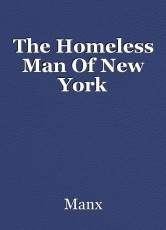 The Homeless Man Of New York