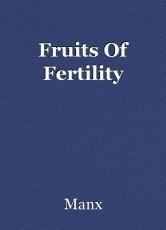Fruits Of Fertility
