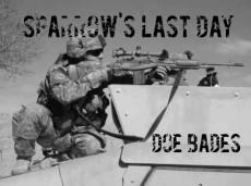 Sparrow's Last Day