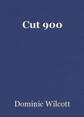 Cut 900