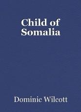 Child of Somalia