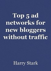 Top 5 ad networks for new bloggers without traffic requirements
