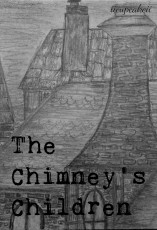 The Chimney's Children