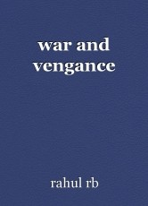 war and vengance