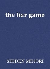 the liar game