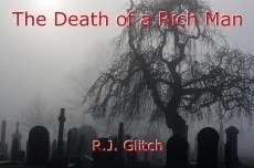 The Death of a Rich Man