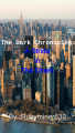 The Dark Chronicles: A Stride in the Dherk