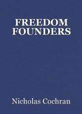 FREEDOM FOUNDERS