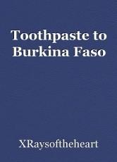 Toothpaste to Burkina Faso