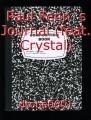 Paul Fenn`s Journal (feat. Crystal)