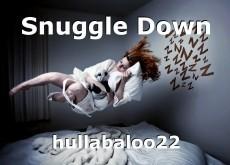 Snuggle Down