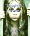 Thoughts of Stone