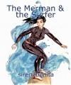 The Merman & the Surfer