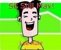 Sit Still Max!