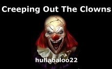 Creeping Out The Clowns