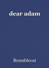 dear adam