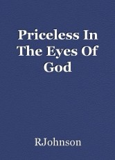 Priceless In The Eyes Of God