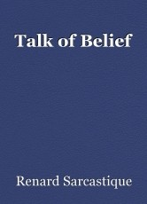 Talk of Belief