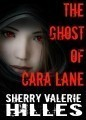 the ghost of cara lane