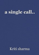 a single call..