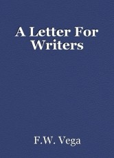 A Letter For Writers