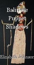 Balinese Puppet Shadows