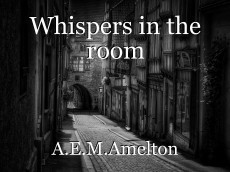 Whispers in the room