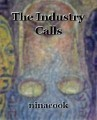 The Industry Calls
