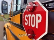 The Stories of The Boy On The Bus