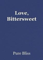 Love, Bittersweet