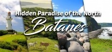 Find out why Batanes Island is a Hidden Paradise of the North?