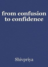 from confusion to confidence