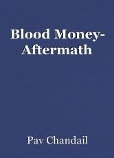 Blood Money- Aftermath