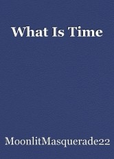 What Is Time