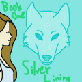 Silver Lining- Book One