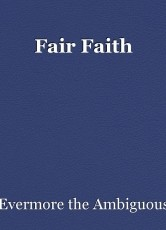 Fair Faith