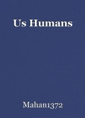 Us Humans