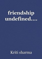 friendship undefined....