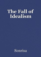 The Fall of Idealism