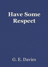 Have Some Respect