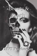 Beauty & Death