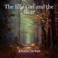 The Idle Girl and the Bear